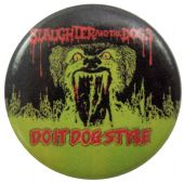 Slaughter & the Dogs - 'Do It Dog Style' Button Badge